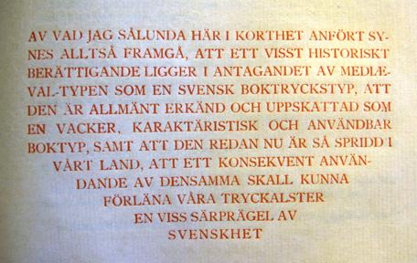 "Avslutande resonemang i Hugo Lagerströms ""En svensk boktryckstyp""."